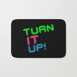 Turn It Up! Dance Music Quote Bath Mat
