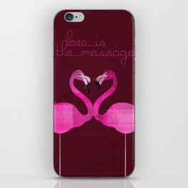Love is the message iPhone Skin