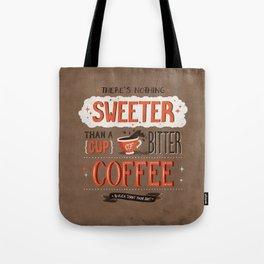 Nothing Sweeter Tote Bag