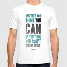 Think you can or can't White SMALL Mens Fitted Tee