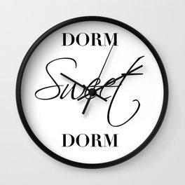 dorm sweet dorm Wall Clock