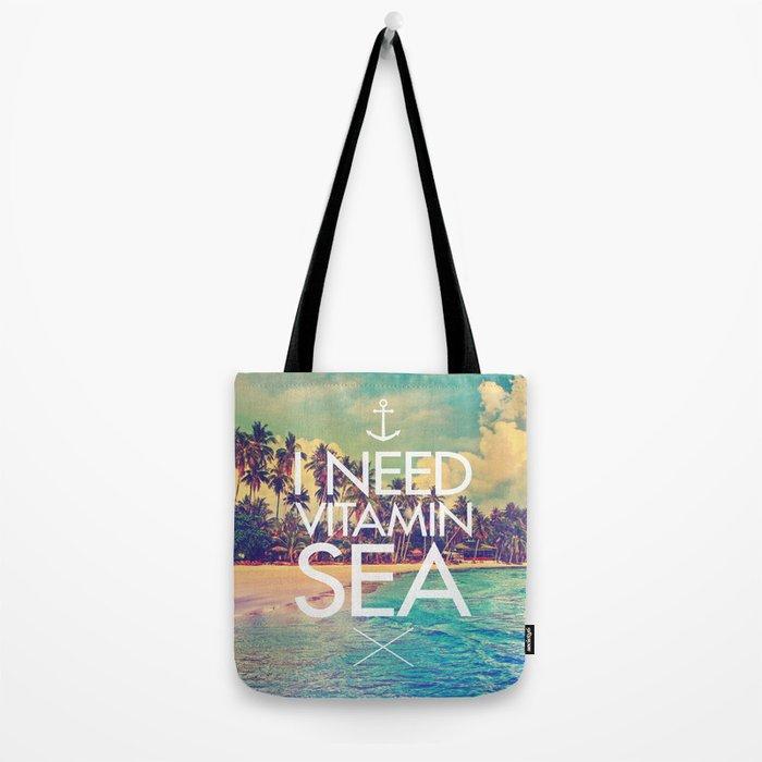 I Need Vitamin Sea Tote Bag