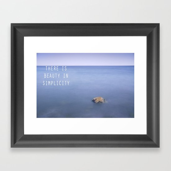 THERE IS BEAUTY IN SIMPLICITY Framed Art Print