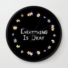 Everything Is Okay Wall Clock