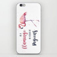 Be a Flamingo in a Flock of Pigeons Watercolor Pink Flamingo iPhone & iPod Skin
