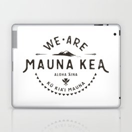 We are Mauna Kea Laptop & iPad Skin