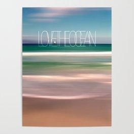 LOVE THE OCEAN II Poster