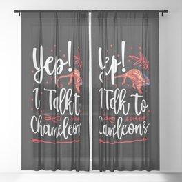 Yep I Talk To Chameleons Sheer Curtain
