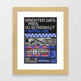 Brighter Days / DJ Slyngshot Framed Art Print