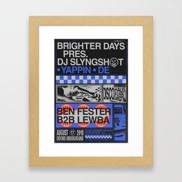 Brighter Days / DJ Slyngshot Framed Art Print