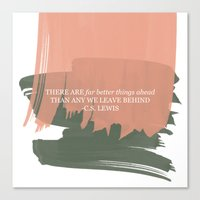 cs lewis Canvas Prints featuring Paintbrush Stoke and CS Lewis Quote - There Are Far Better Things... by The Peach Pineapple