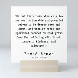 45     |190911 | Brene  Brown Quote  | Mini Art Print