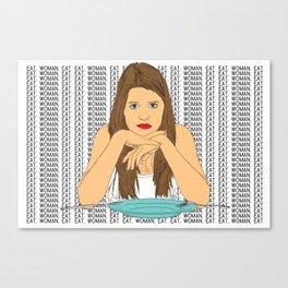 Eat, woman, eat. Canvas Print