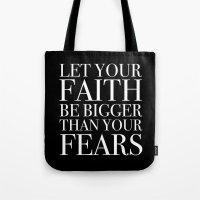 faith Tote Bags featuring Faith by eARTh