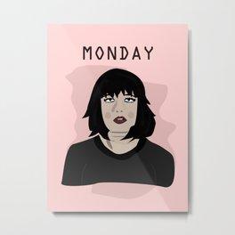 The Monday Girl Metal Print