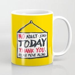 No Thank You Coffee Mug