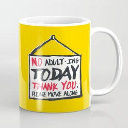 No Thank You Coffee Mug