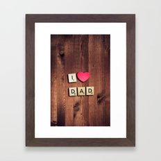 LOVE DAD 2 Framed Art Print
