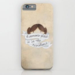 A Woman's Place is in the Resistance iPhone Case