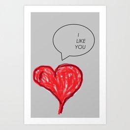 i Like you Art Print