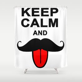 Funny Keep calm and mustache Shower Curtain