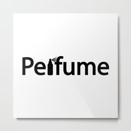 Perfume / One word typography design Metal Print