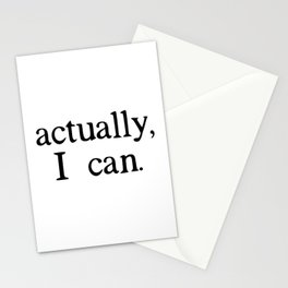actually, i can. Stationery Cards