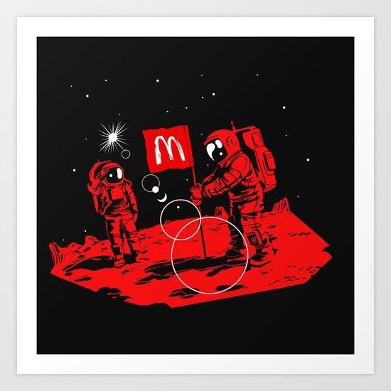 First we take Manhattan, Then we take Mars Art Print