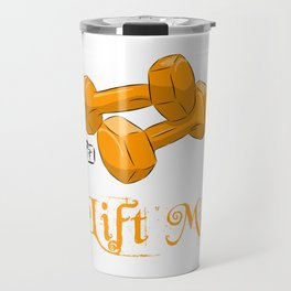 Lift Me! - Dumbbells Travel Mug