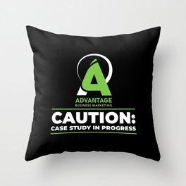 Advantage Business Marketing - Caution: Case Study In Progress Throw Pillow