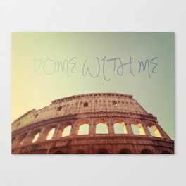 Rome With Me Canvas Print