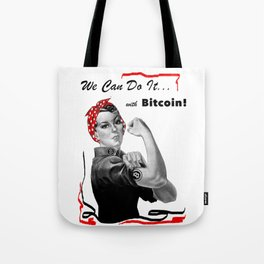 Rosie Riveter - We can do it... with Bitcoin! Tote Bag