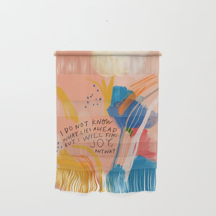 Find Joy. The Abstract Colorful Florals Wall Hanging
