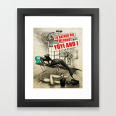 Without Yuyi And I Framed Art Print