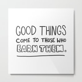 Good Things Metal Print