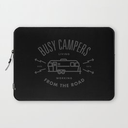 """Busy Campers """"From The Road"""" Laptop Sleeve"""