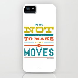 Tiny Moves iPhone Case