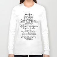 writer Long Sleeve T-shirts featuring Writer by Thoughts from behind the Lens