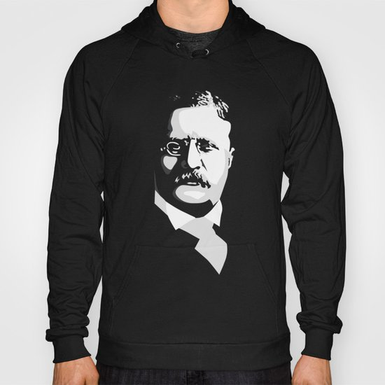 Teddy Roosevelt Hoody