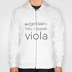I speak viola Hoody