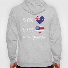 50% Australian 50% American 100% Beautiful Hoody