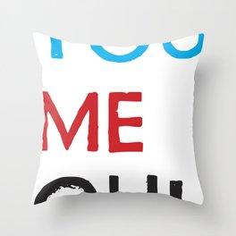 You Me Oui Throw Pillow