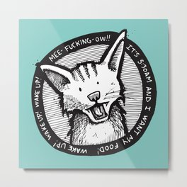 Mee-f'in-ow! Metal Print