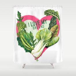 I Love My Greens Shower Curtain