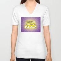 islam V-neck T-shirts featuring Crush Radical Islam by politics