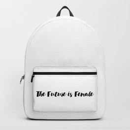The Future is Female Feminist Quote Han Backpack