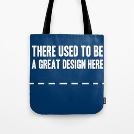 There used to be a great design Tote Bag