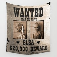 elsa Wall Tapestries featuring Elsa - Wanted by Christophe Chiozzi