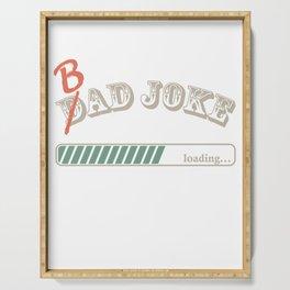 Bad Papa Joke Serving Tray