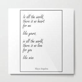 Maya Angelou In All The World 328 Watercolor Map Y Metal Print